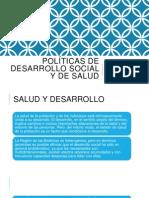 Políticas de desarrollo social y de salud