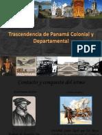 Trascendencia de Panamá Colonial y Departamental