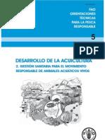 DESARROLLO DE LA ACUICULTURA 2. GESTIÓN SANITARIA PARA EL MOVIMIENTO RESPONSABLE DE ANIMALES ACUÁTICOS VIVOS FAO