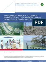 VULNERABILITY ANALYSIS TO CLIMATE CHANGE ALONG THE CARIBBEAN COASTS OF BELIZE, GUATEMALA AND HONDURAS