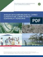 ANáLISIS DE VULNERABILIDAD AL CAMBIO CLIMáTICO DEL CARIBE DE BELICE, GUATEMALA Y HONDURAS