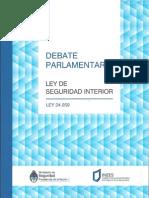 El debate parlamentario sobre la seguridad interior  (1991-1992) Ley 24.059. Ley de Seguridad Interior