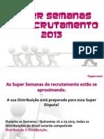 Super Semanas de Recrutamento 2013 Tupperware Brasil
