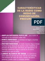 Características de la radio como medio de comunicación