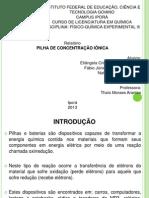 Relatório Pilha [] iônica