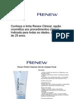 Conheça a linha Renew Clinical