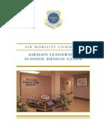 Airman Leadership School Design Guide