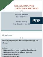 Teknik Eksodonsi (Closed-Open Method)