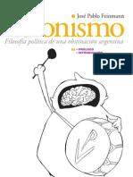 Peronismo  filosofía política de una obstinación argentina clases 1 a 50 - José Pablo feinmann