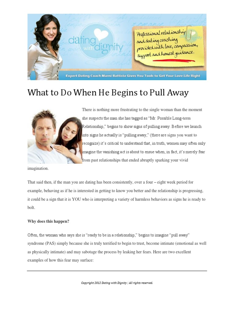 What to Do When He Begins to Pull Away
