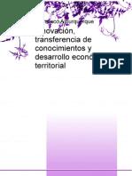 Innovacion Transferencia de Conocimientos y Desarrollo Economico Territorial