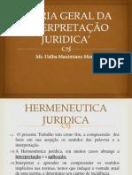 TEORIA GERAL DA INTERPRETAÇÃO JURIDICA