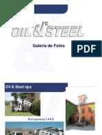 Oil&Steel Fotos Instalaciones Esp