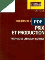 Friedrich HAYEK Prix Et Production
