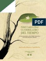 Fidel Castro Ruz, Guerrillero Del Tiempo, Tomo I..pdf
