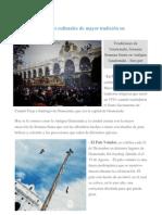 Las manifestaciones culturales de mayor tradición en Guatemala son