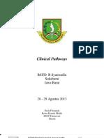 Dody Firmanda 2013 - Clinical Pathways RSUD R Syamsudin SH, Sukabumi 28-29 Agustus 2013