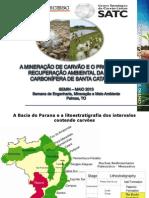 SEMIM 2013 - Palestra -  Mineração de carvão e recuperação ambiental