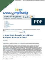 A importância do modal ferroviário no transporte de cargas no Brasil - Logística Descomplicada