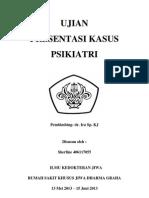 PRESENTASI KASUS PSIKIATRI