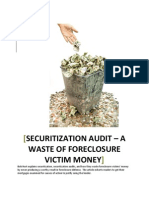 SECURITIZATION AUDIT - A Waste of Foreclosure Victim Money