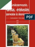 A gyümölcstermesztés -tárolás -értékesítés szervezése és ökonómiája