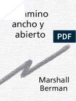 Berman, Marshall - El Camino Ancho Y Abierto [PDF]