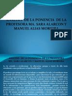 ANÁLISIS  DE LA PONENCIA  DE LA PROFESORA MA. SARA ALARCON Y MANUEL ALIAS MOREIRA