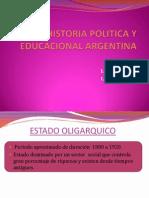 HISTORIA POLITICA Y EDUCACIONAL ARGENTINA.pptx