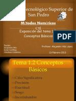 Conceptos Basicos de Metodos Numericos Cifra significativa Precision Exactitud Sesgo Incertidumbre