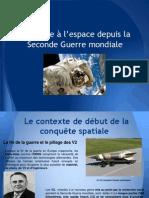 La course à l'espace depuis la Seconde Guerre Mondiale (Terminale S option histoire 2012-2013 Yann VICEDO)
