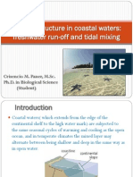 Vertical Structure in Coastal Waters-Fresh Water Run-Off and Tidal Mixing