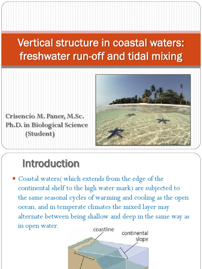 Vertical Structure in Coastal Waters-Fresh Water Run-Off and