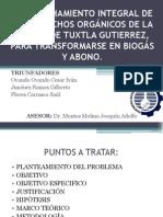 APROVECHAMIENTO INTEGRAL DE LOS DESECHOS ORGÁNICOS DE LA