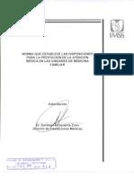 2000-001-007 Norma Que Establece Las Disposiciones Para Otorgar Atencion Medica en Las Unidades de Medicina Familiar