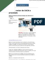 (El Universal - - Visitará rector de UACM a procesado)