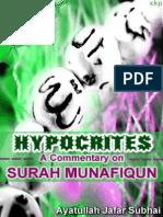 Hypocrites - A Commentary on Surah Munafiqun - Ayatollah Jafar Subhai - XKP