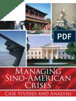 Managing Sino American Crises