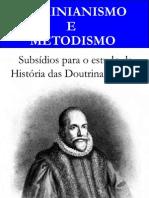 Arminianismo e Metodismo - José Gonçalves