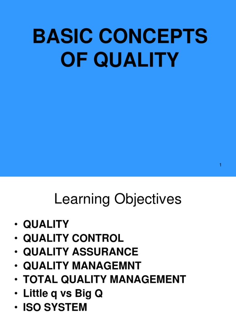 Basic Concepts of Quality ppt | Quality (Business) | Quality