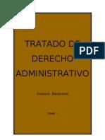 Tratado de Derecho Administrativo - Tomo i - Gustavo Bacacorzo