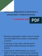 Modul de depozitare +ƒi etichetare a substan+úelor medicamentoase