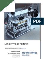 Lathe-Type 3D Printer