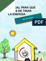 MANUAL PARA QUE DEJES DE TIRAR ENERGÍA
