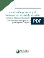 La Atencion Primaria y El Tdah, Un Consenso Multidiciplinar ACINDES