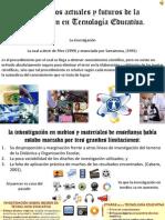 La Investigación en Tecnología de la Educación