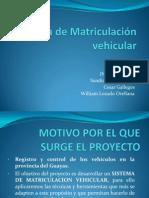 Sistema de Matriculación vehicular.pptx
