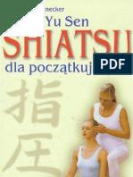 Yu Sen - Shiatsu Dla Poczatkujacych