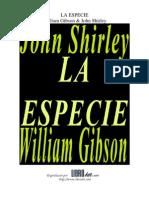 William Gibson & John Shirley - La Especie