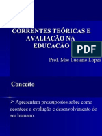 Correntes teóricas e avaliação na educação